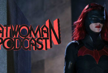 Batwoman Podcast 103