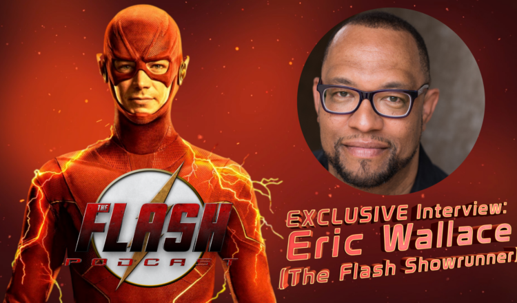 The-Flash-Podcast-Exclusive-Interview-Eric-Wallace