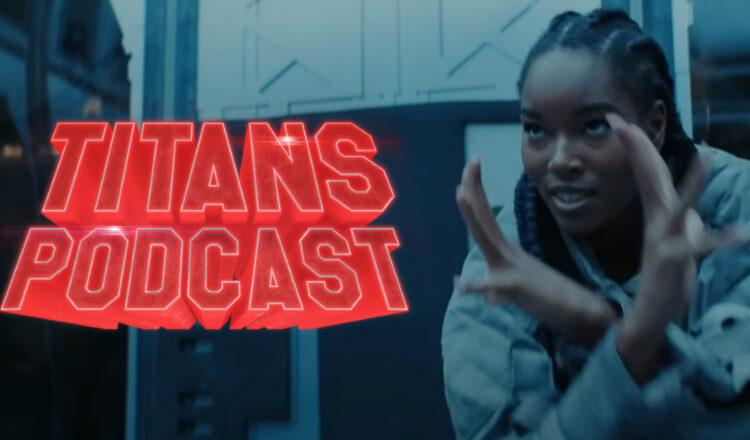 Titans-Podcast-S3E04