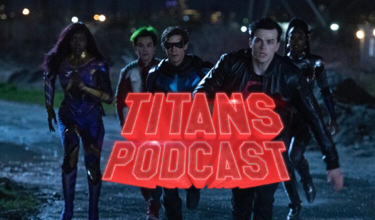 Titans-Podcast-308